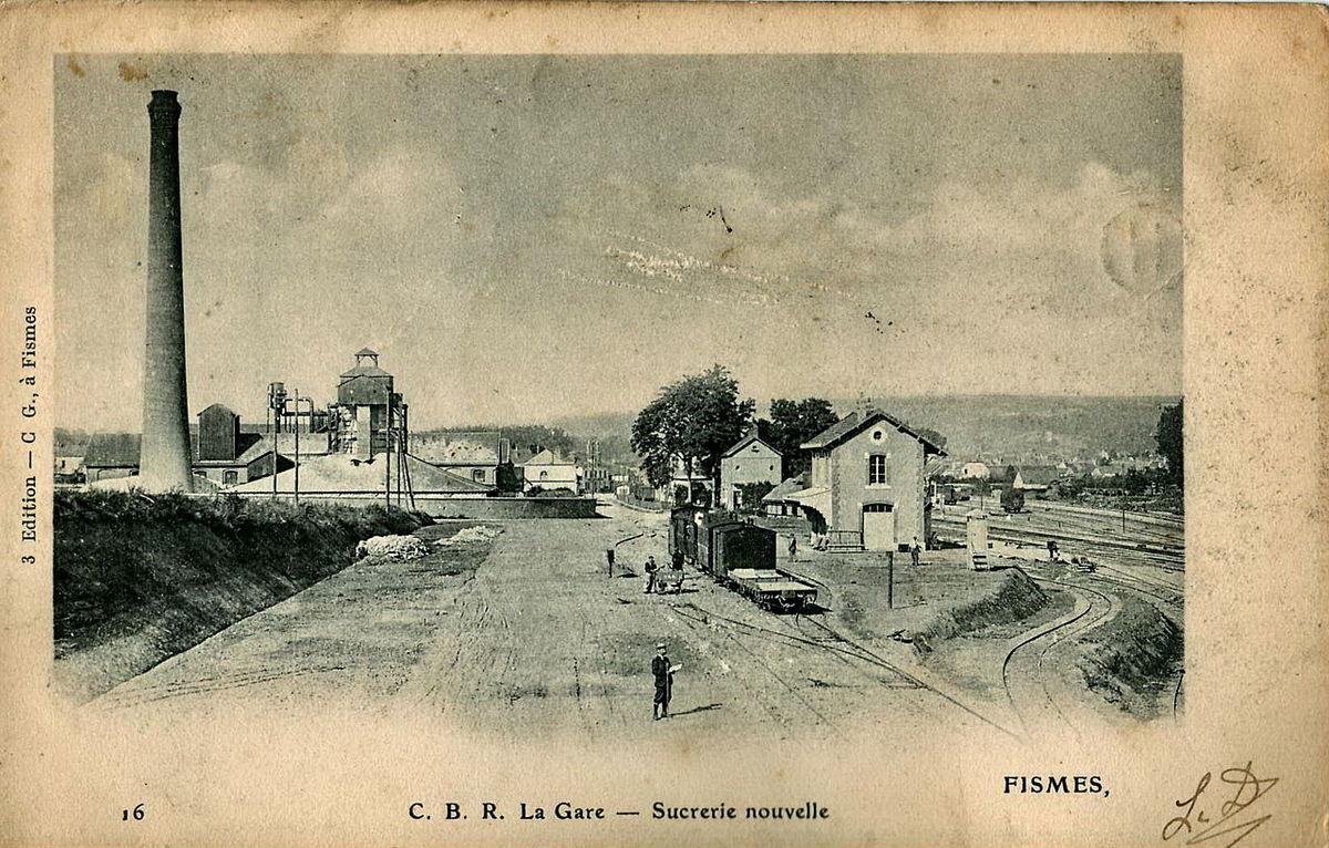 Fismes, la gare du CBR et la sucrerie